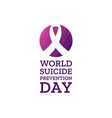 world suicide prevention day holiday concept vector image vector image