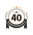 birtday vintage logo template to 40 th anniversary vector image