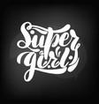 chalkboard blackboard lettering super girl vector image