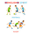 english sport football and rugplayers vector image