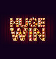 huge win banner casino shining lamp vector image vector image