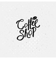Black Text Design for Coffee Shop Concept vector image vector image