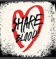 blood donation grunge vintage handwritten poster vector image vector image
