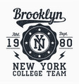 brooklyn new york grunge print for apparel vector image vector image