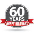 Happy birthday 60 years retro label with red vector image vector image