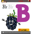 letter b with cartoon blackberry fruit vector image