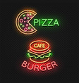 Fast food cafe neon signs - pizza and burger neon vector image