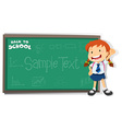 Little girl standing by the blackboard vector image vector image