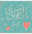 Happy Valentines day typographical holiday card vector image vector image