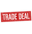 trade deal grunge rubber stamp vector image vector image