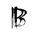 letter b handwritten by dry brush rough strokes vector image vector image