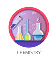 chemistry discipline and lessons in school vector image vector image
