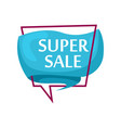 marketing speech bubble with super sale phrase vector image vector image