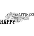 what is happiness text word cloud concept vector image vector image