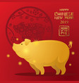 gold pig character chinese new year 2019 red vector image