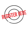 register here rubber stamp vector image vector image