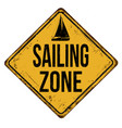 sailing zone vintage rusty metal sign vector image vector image