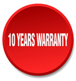 10 years warranty red round flat isolated push vector image vector image