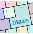 blaze word on keyboard key notebook computer vector image vector image