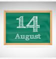 august 14 inscription in chalk on a blackboard