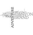grand canyon adventure tour text background word vector image vector image