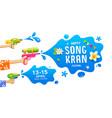 happy songkran festival thailand gun in hand vector image vector image