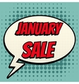 January sale comic book bubble text retro style vector image