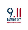 911 patriot day card we will never forget vector image