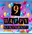 9th birthday celebration greeting card design vector image