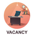 icon vacancy office vector image