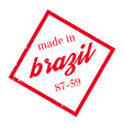 made in brazil rubber stamp vector image vector image