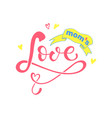 moms love text vector image vector image