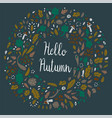 autumn frame with hello autumn lettering vector image