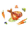 chicken legs watercolor vegetables with fried vector image vector image