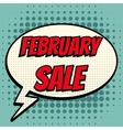 February sale comic book bubble text retro style vector image vector image