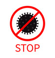 stop coronavirus covid19 19 icon corona virus vector image