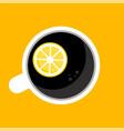 top view coffee tea cup with half lemon vector image