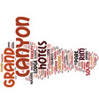 grand canyon hotels text background word cloud vector image vector image