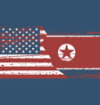 grunge flags north korea and usa superimposition vector image