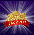 jackpot background golden casino treasure vector image vector image