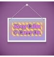 motivational text keep calm and carry vector image