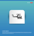 helicopter icon - blue sticker button vector image vector image