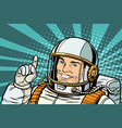 pop art astronaut points up vector image vector image