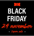black friday holiday 29 november banner or label vector image vector image