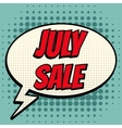 July sale comic book bubble text retro style vector image vector image