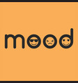 mood typographic concept with faces vector image