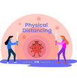 physical distance and social distance vector image vector image