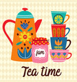 poster with teapot and cups vector image