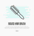 thin line icon of round hair brush for hairdresser vector image