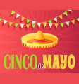 cinco de mayo 5th may greeting poster flat vector image